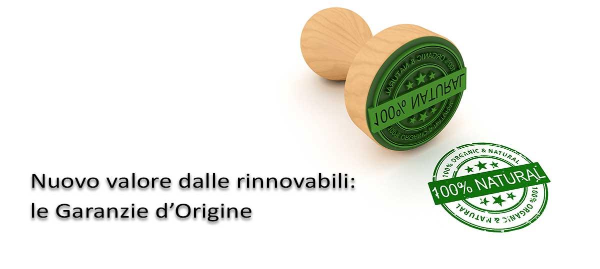 Nuovo valore dalle Rinnovabili: le Garanzie d'Origine